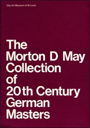 The Morton D May Collection of 20th Century German Masters