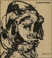 Jackson Pollock : Paintings, Drawings and Watercolours from the Collection of Lee Krasner Pollock