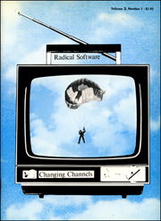 Radical Software : Changing Channels