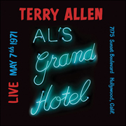 Terry Allen Live at Al's Grand Hotel (May 7, 1971)