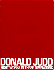 Donald Judd : Eight Works in Three Dimensions