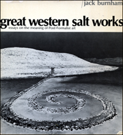 Great Western Saltworks : Essays on the Meaning of Post-Formalist Art