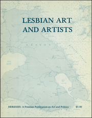 Heresies : A Feminist Publication on Art & Politics / Lesbian Art and Artists