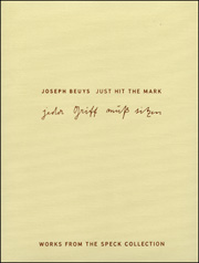 Joseph Beuys : Just Hit the Mark, Works from the Speck Collection