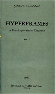 Hyperframes : A Post-Appropriation Discourse, Vol. 1