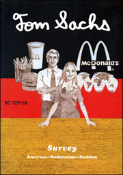 Tom Sachs : Survey. America - Modernism - Fashion