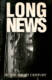 Long News : In the Short Century