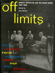 Off Limits : Rutgers University and the Avant-Garde, 1957 - 1963