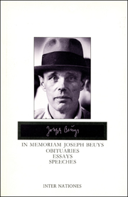In Memoriam Joseph Beuys : Obituaries, Essays, Speeches