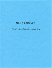 Mary Carlson : The Devil and the Deep Blue Sea