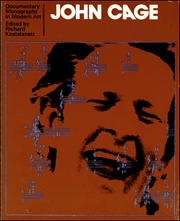Documentary Monographs in Modern Art : John Cage