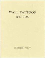 Wall Tattoos 1987 - 1990
