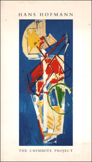 Hans Hofmann : The 1950 Chimbote Mural Project