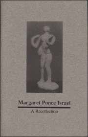 Margaret Ponce Israel : A Recollection