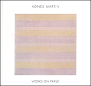 Agnes Martin : Works on Paper
