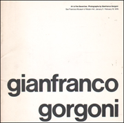 Art of the Seventies : Photographs by Gianfranco Gorgoni
