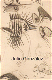 Julio González : Drawing for Sculpture