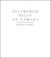 Ellsworth Kelly at Gemini : 1979 - 1982