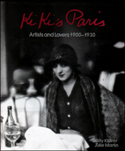 Kiki's Paris : Artists and Lovers 1900 - 1930