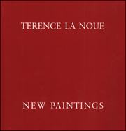 Terence La Noue : New Paintings