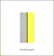 John McLaughlin, 1898 - 1976 : Paintings of the Sixties