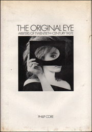 The Original Eye : Arbiters of Twentieth-Century Taste