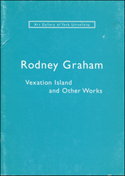 Rodney Graham : Vexation Island and Other Works