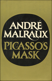 André Malraux : Picasso's Mask