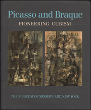 Picasso and Braque : Pioneering Cubism