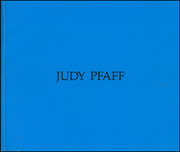 Judy Pfaff : 10,000 Things / Forefront