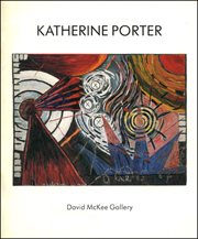 Katherine Porter : Paintings, 1981 - 1982
