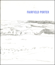 Fairfield Porter : Drawings from the Estate