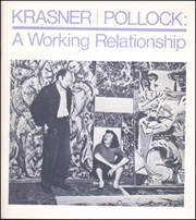 Krasner / Pollock : A Working Relationship