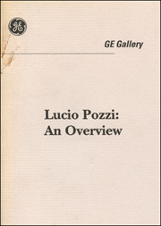 Lucio Pozzi : An Overview