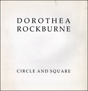 Dorothea Rockburne : Circle and Square