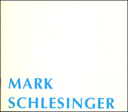 Mark Schlesinger : Paintings 1993