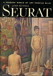 Seurat : A Praeger World of Art Profile