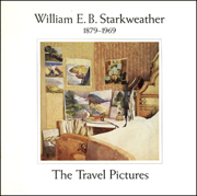 William E.B. Starkweather : The Travel Pictures