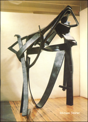 Michael Steiner : New Sculpture