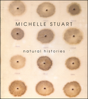 Michelle Stuart : Natural Histories