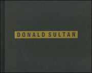 Donald Sultan : Paintings