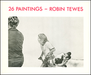 26 Paintings : Robin Tewes