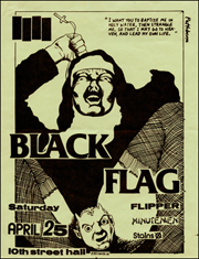 [Black Flag at 10th Street Hall / Saturday April 25]