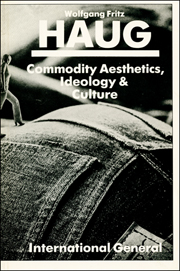 Commodity Aesthetics, Ideology and Culture