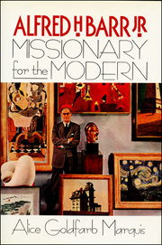 Alfred H. Barr Jr. : Missionary for the Modern