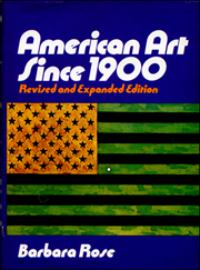 American Art Since 1900 : Revised and Expanded Edition