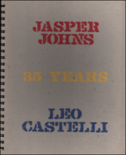 Jasper Johns - Leo Castelli : 35 Years