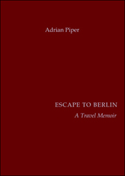 Escape to Berlin : A Travel Memoir