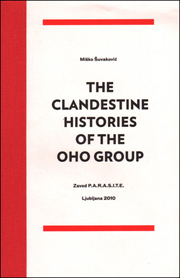 The Clandestine Histories of the OHO Group