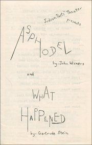 Judson Poet's Theater Presents Asphodel by John Wieners and What Happened by Gertrude Stein